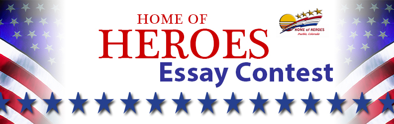 home of heroes essay contest pueblo city county library district home of heroes essay contest